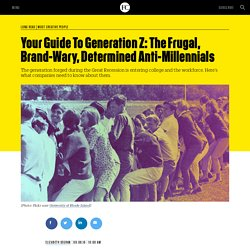 Your Guide To Generation Z: The Frugal, Brand-Wary, Determined Anti-Millennials