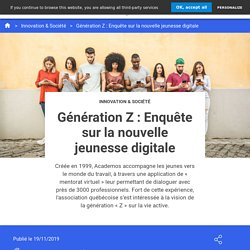 Génération Z : Enquête sur la nouvelle jeunesse digitale