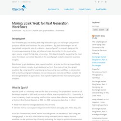 Making Spark Work for Next Generation Workflows