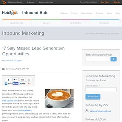 17 Silly Missed Lead Generation Opportunities