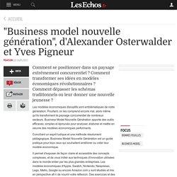 """""""Business model nouvelle génération"""", d'Alexander Osterwalder et Yves Pigneur"""