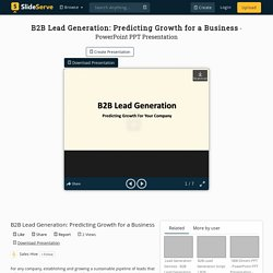 B2B Lead Generation: Predicting Growth for a Business