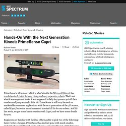 Hands-On With the Next Generation Kinect: PrimeSense Capri
