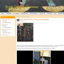 """Label """"Génération Eco-Responsable 2019/2021 » Ecole Gaston Chaissac"""