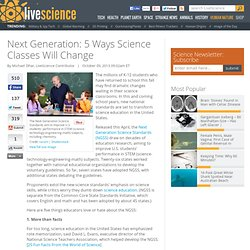 Next Generation: 5 Ways Science Classes Will Change