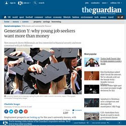 Generation Y: why young job seekers want more than money