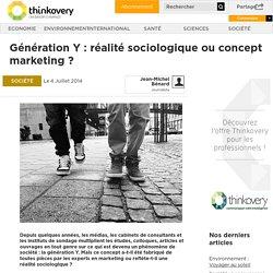 Génération Y : réalité sociologique ou concept marketing ?
