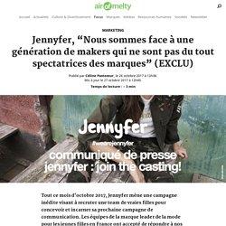 """Jennyfer, """"Nous sommes face à une génération de makers qui ne sont pas du tout spectatrices des marques"""" (EXCLU)"""