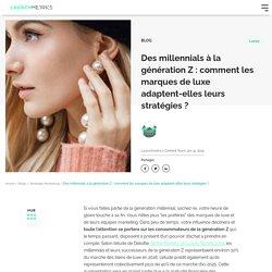 Génération Z : quelle stratégie marketing pour les marques de luxe ?