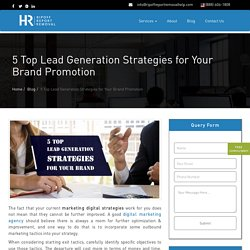 5 Top Lead Generation Strategies for Your Brand Promotion