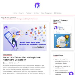 Better Lead Generation Strategies are Getting the Conversion - Minavo™ Telecom Networks