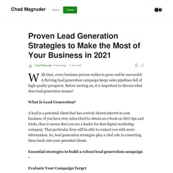Proven Lead Generation Strategies to Make the Most of Your Business in 2021