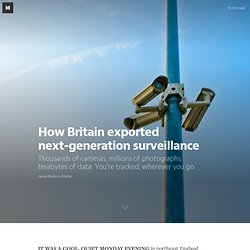 How Britain exported next-generation surveillance — Matter