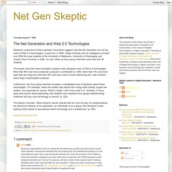 Net Gen Skeptic: The Net Generation and Web 2.0 Technologies