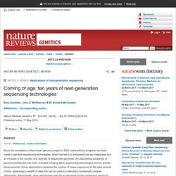 Coming of age: ten years of next-generation sequencing technologies : Nature Reviews Genetics
