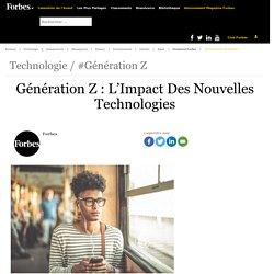Génération Z : L'Impact Des Nouvelles Technologies