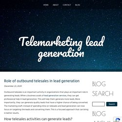 Role of outbound telesales in lead generation