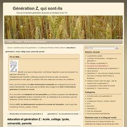 éducation et génération Z : école, collège, lycée, université, parents