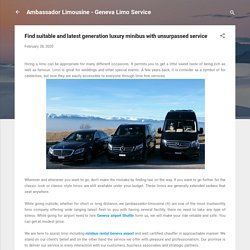 Find suitable and latest generation luxury minibus with unsurpassed service