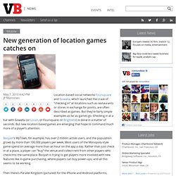 New generation of location games catches on