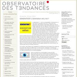 GENERATION Y, Génération why not ? : L'Observatoire des Tendance