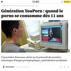 Génération YouPorn : quand le porno se consomme dès 11 ans