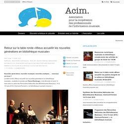 Retour sur la table ronde «Mieux accueillir les nouvelles générations en bibliothèque musicale»