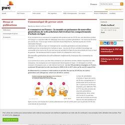 E-commerce en France : la montée en puissance de nouvelles générations de web-acheteurs fait évoluer les comportements d'achats en ligne