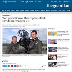 Two generations of Harrier pilots attack David Cameron over jets