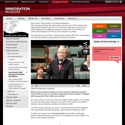 Kevin Rudd's 2008 Apology to the Stolen Generations: Immigration Museum