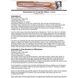 Generations X,Y, Z and the Others...Social Librarian Newsletter - WJ Schroer Company