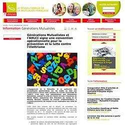 Générations Mutualistes et l'ANLCI signe une convention opérationnelle pour la prévention et la lutte contre l'illettrisme
