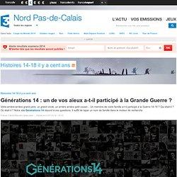 Générations 14 : un de vos aïeux a-t-il participé à la Grande Guerre ? - France 3 Nord Pas-de-Calais