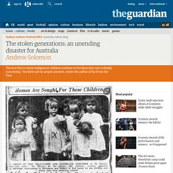 The stolen generations: an unending disaster for Australia