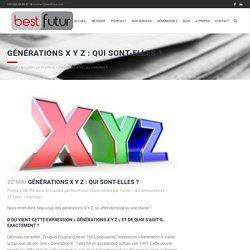 Générations X Y Z - Best Futur