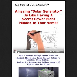 Solar Generator - Amazing Solar Generator Is Like Having A Secret Power Plant Hidden In Your Home