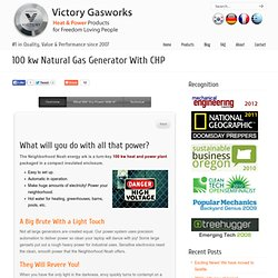 Victory Gasworks: Woodgas Generator, Turn-key Home Solar Power, CHP Natural Gas Generators, Gasifier, Biomass Energy