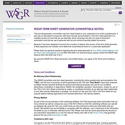 Term Sheet Generator (Convertible Notes), TSG, Convertible Notes, Convertible Note Generator - Wilson Sonsini Goodrich & Rosati