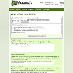 jQuery Function Builder - a quick jQuery syntax function generat