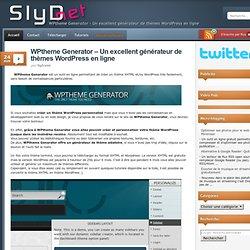 WPtheme Generator – Un excellent générateur de thèmes Wordpress en ligne