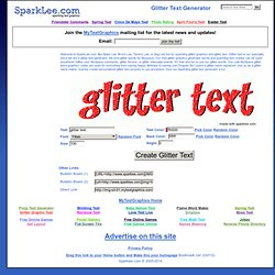 Free Glitter Text Words Generator | MySpace Glitter Text Word Name Graphics Maker | Cute Happy Birthday Comments | SparkLee.com