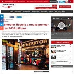 Generator Hostels a trouvé preneur pour €450 millions
