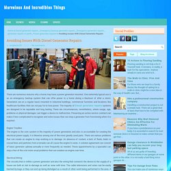 Avoiding Issues With Diesel Generator Repairs ~ Marvelous And Incredibles Things