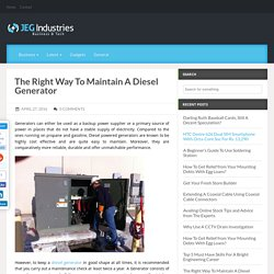 The Right Way To Maintain A Diesel Generator