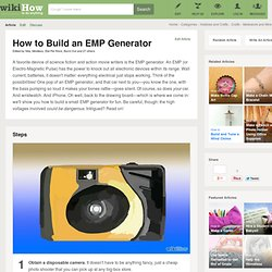 3 Ways to Build an EMP Generator