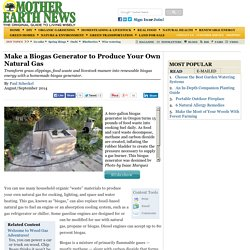 Make a Biogas Generator to Produce Your Own Natural Gas - Renewable Energy