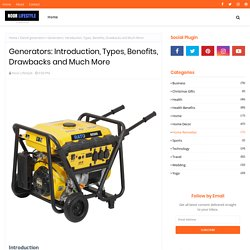 Generators: Introduction, Types, Benefits, Drawbacks and Much More