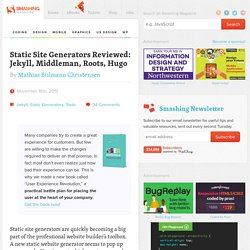 Static Website Generators Reviewed: Jekyll, Middleman, Roots, Hugo