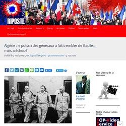 Algérie: putsch des généraux qui a fait trembler de Gaulle