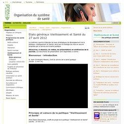 Etats généraux Vieillissement et Santé du 27 avril 2012: Canton de Vaud : site officiel